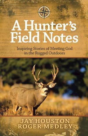 Hunter's Field Notes af Jay Houston