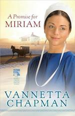 A Promise for Miriam af Vannetta Chapman