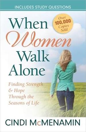 When Women Walk Alone af Cindi McMenamin
