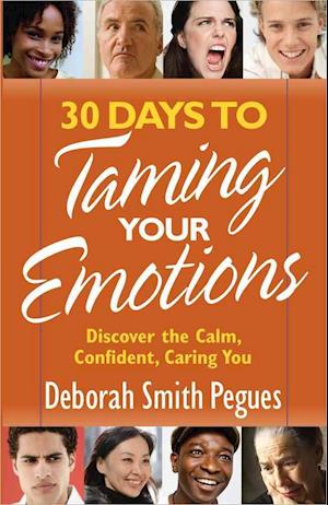 30 Days to Taming Your Emotions af Deborah Smith Pegues