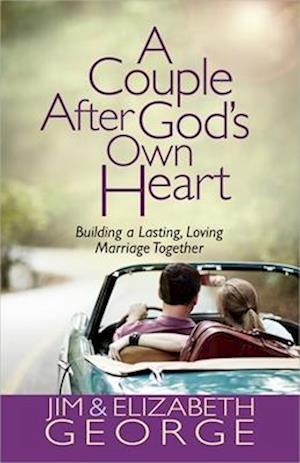A Couple After God's Own Heart af Jim George