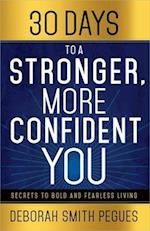 30 Days to a Stonger, More Confident You af Deborah Smith Pegues