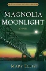 Magnolia Moonlight (Secrets of the South Mysteries)