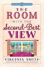 The Room With the Second-Best View (Tales from the Goose Creek B B)