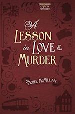 A Lesson in Love & Murder (Herringford and Watts Mysteries)