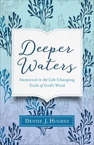 Bog, paperback Deeper Waters af Denise J. Hughes