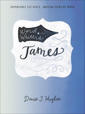 Word Writers af Denise J. Hughes