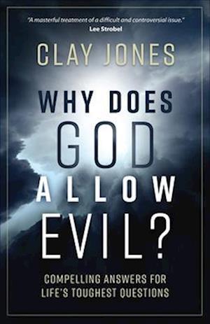 Bog, paperback Why Does God Allow Evil? af Clay Jones