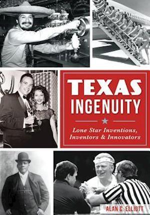 Bog, paperback Texas Ingenuity af Alan C. Elliott