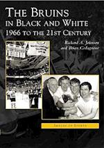 Bruins in Black & White (Images of Sports)