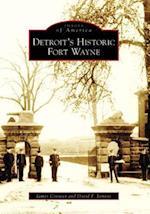 Detroit's Historic Fort Wayne af James Conway, David F. Jamroz