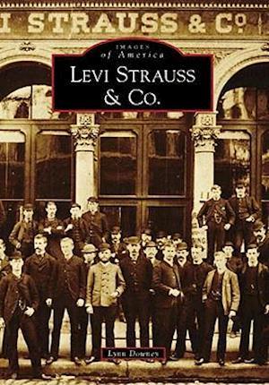 Levi Strauss & Co. af Lynn Downey