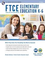FTCE Florida Teacher Certification Examinations Elementary Education K-6 (Ftce Teacher Certification Test Prep)