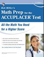 Bob Miller's Math Prep for the Accuplacer (College Placement Test Preparation)