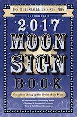 Llewellyn's Moon Sign Book 2017 (LLEWELLYN'S MOON SIGN BOOK S)