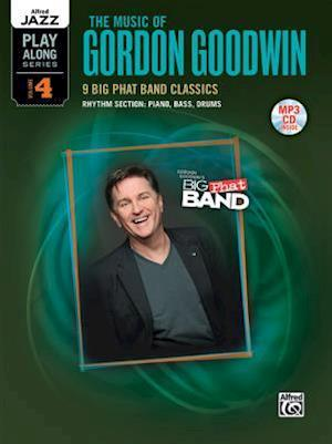 The Music of Gordon Goodwin af Gordon Goodwin