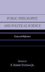 Public Philosophy and Political Science af James W Ceaser, John A Gueguen, Edward B McLean