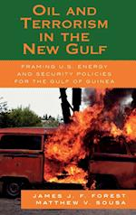 Oil and Terrorism on the New Gulf af Forest