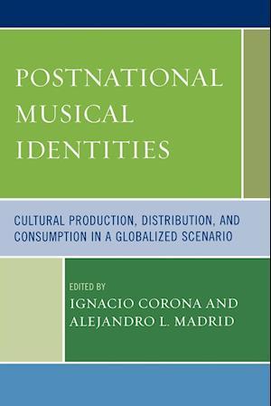 Postnational Musical Identities af Alejandro L Madrid, Arved Ashby, Cristina Magaldi