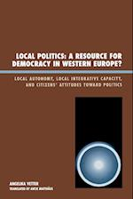 Local Politics a Resource for Democracy in Western Europe af Angelika Vetter