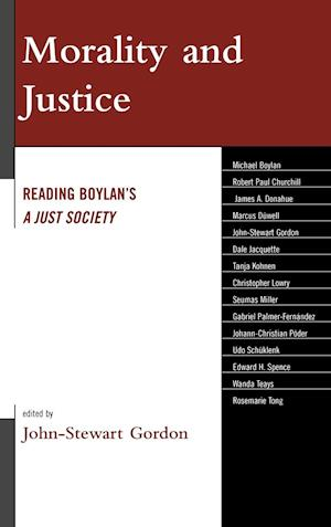 Morality and Justice af Dale Jacquette, Gabriel Palmer Fernandez, Robert Paul Churchill