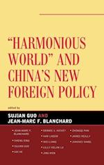 Harmonious World and China's New Foreign Policy af Blanchard