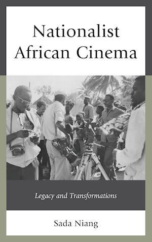 Nationalist African Cinema af Sada Niang