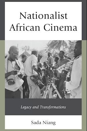 Bog, paperback Nationalist African Cinema af Sada Niang