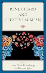 Rene Girard and Creative Mimesis af Thomas Ryba