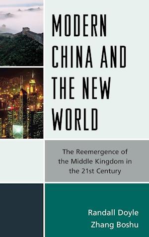 Modern China and the New World af Randall Doyle, Boshu Zhang