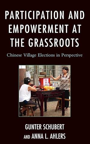 Participation and Empowerment at the Grassroots af Gunter Schubert, Anna L Ahlers