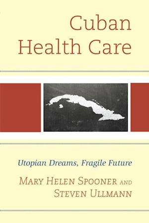 Cuban Health Care af Mary Helen Spooner