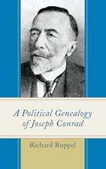 A Political Genealogy of Joseph Conrad af Richard Ruppel