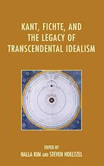 Kant, Fichte, and the Legacy of Transcendental Idealism af Halla Kim