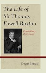 Life of Sir Thomas Fowell Buxton af David Bruce