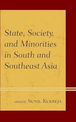State, Society, and Minorities in South and Southeast Asia af Sunil Kukreja