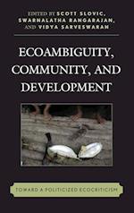 Ecoambiguity, Community, and Development af Scott Slovic