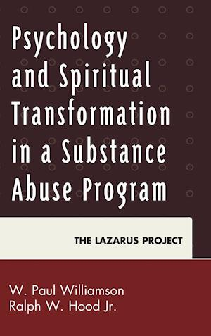 Psychology and Spiritual Transformation in a Substance Abuse Program af W. Paul Williamson