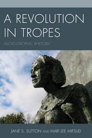 Revolution in Tropes af Jane S. Sutton
