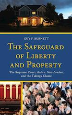 The Safeguard of Liberty and Property af Guy F. Burnett
