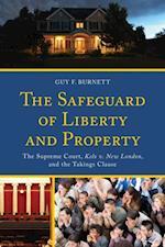 Safeguard of Liberty and Property af Guy F. Burnett