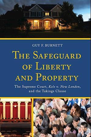 Bog, paperback The Safeguard of Liberty and Property af Guy F. Burnett