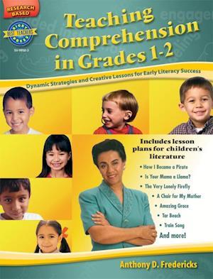 Teaching Comprehension in Grades 1-2 af Anthony D. Fredericks