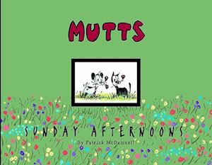 Mutts Sunday Afternoons af Patrick McDonnell