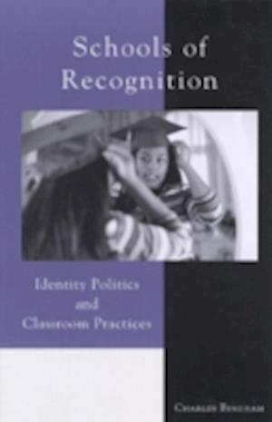 Schools of Recognition af Charles Bingham