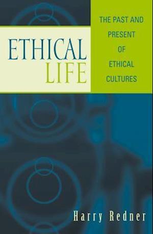 Ethical Life af Harry Redner