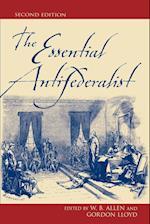 The Essential Antifederalist af Gordon Lloyd, William B Allen, John M Olin