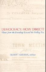 Democracy: How Direct? af Elliott Abrams