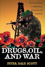 Drugs, Oil and War af Peter Dale Scott