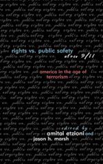 Rights Vs. Public Safety After 9/11 af Amitai Etzioni, Jason H Marsh